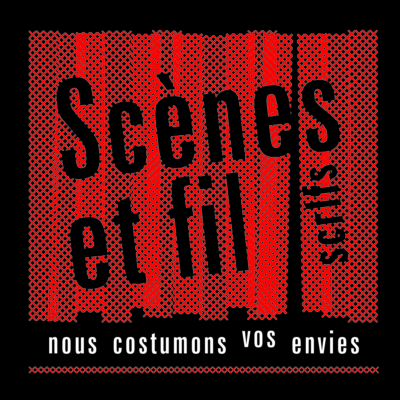 Scènes et fil